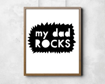 "Wall poster My dad rocks Digital Art Nursery Room Little Peanut Kids Art Black and White Typography Poster 8"" x 10"""
