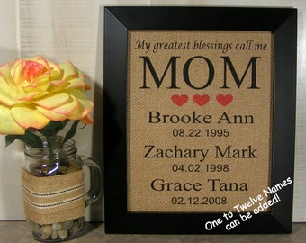 My Greatest Blessings Call Me Mom, Mothers Day Gift for Mom, Birthday Gift for Mom, Personalized Gift For Mom, Burlap Print, Family Dates