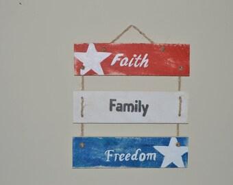 Faith Freedom Family sign