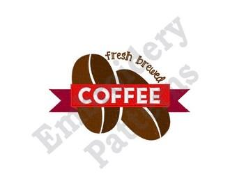 Fresh Brewed Coffee - Machine Embroidery Design
