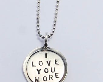 "I LOVE YOU More hand stamped Sterling silver Charm double layer on 18"" sterling ball chain thin soldered"