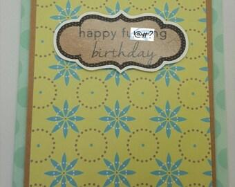 Happy F**king Birthday Handmade Card