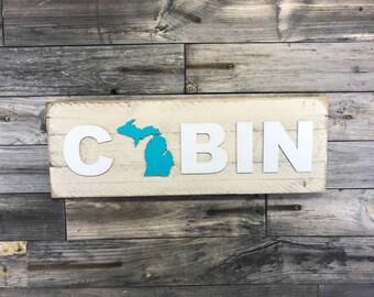 Michigan with Upper Penninsula CABIN plaque CUSTOMIZABLE