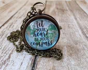 Let Your Heart Be Your Compass - Real Working Compass Necklace
