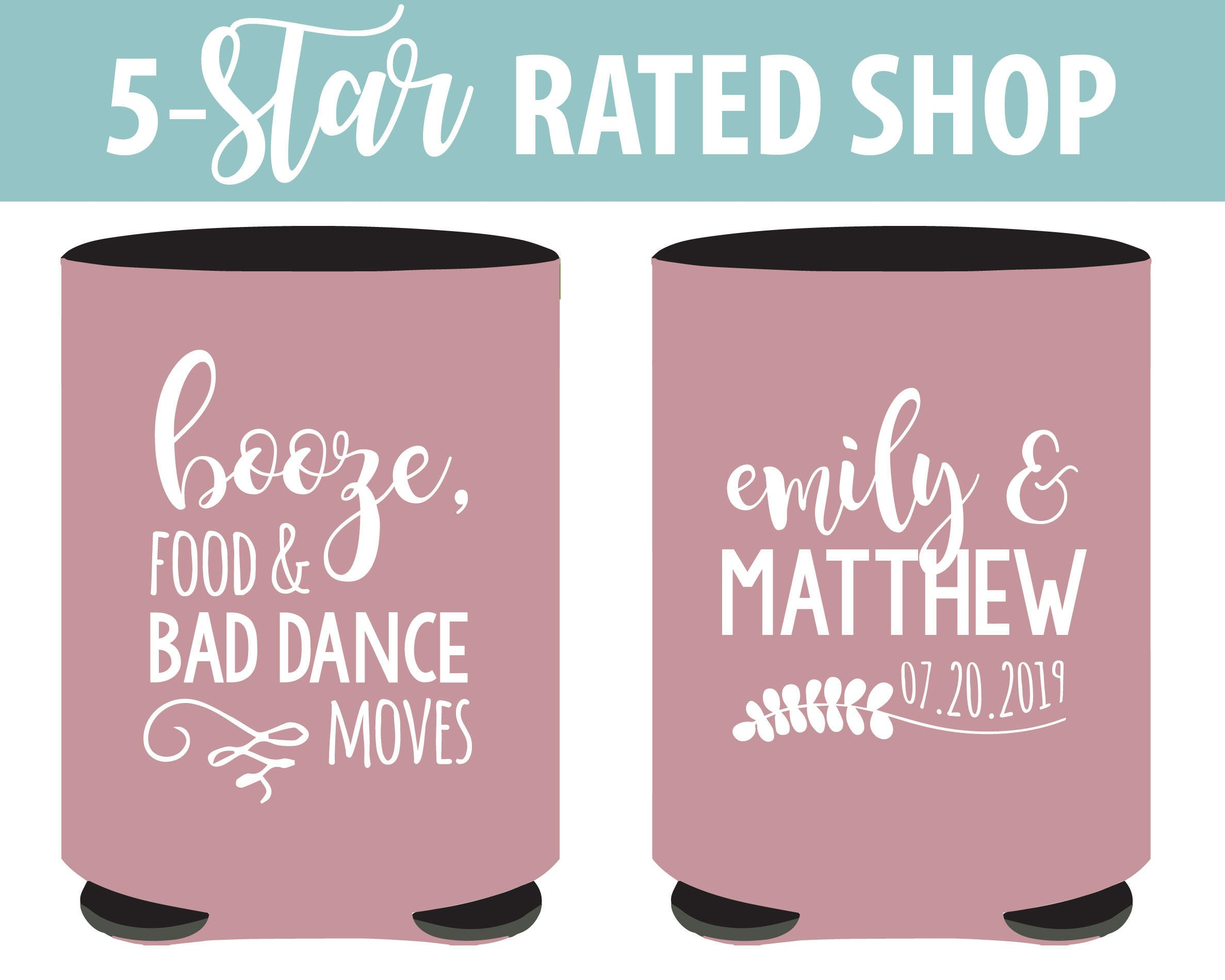 Booze Food and Bad Dance Moves Wedding Can Coolers Funny