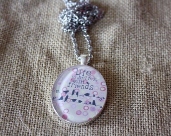 Resin Pendant Necklace *Life is better with friends*