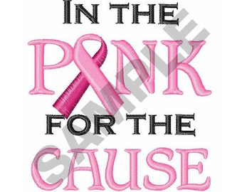 Pink For The Cause - Machine Embroidery Design