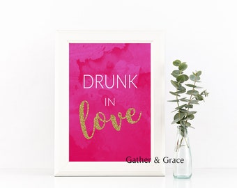 Drunk In Love Printable, Wedding Printable, Wedding Decor, Party Decor, Drunk In Love, Drink Signs, Wedding Signs, Pink print, Fuschia,pink