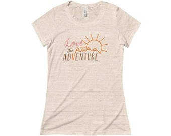 Womens Comfy Tee, Love the Adventure