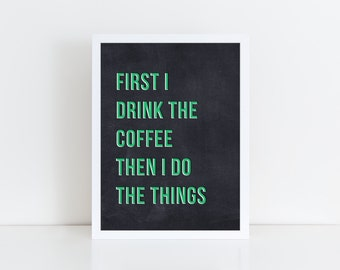 Coffee quote printable art | Kitchen wall art | Mother's Day Gift