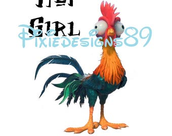 Hei Girl Hei - Moana Rooster Chicken - INSTANT DOWNLOAD Iron On T-Shirt Transfer