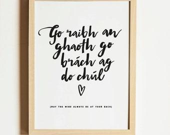 Wind at Your Back, Irish Blessing, Irish Saying Print, Irish Print, Irish Language, Hand Lettering Print, Wedding Gift, Made in Ireland