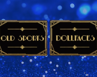 Great Gatsby decorations Old sports Dollfaces Restroom signs sign great gatsby party decor photobooth sign gatsby party decorations