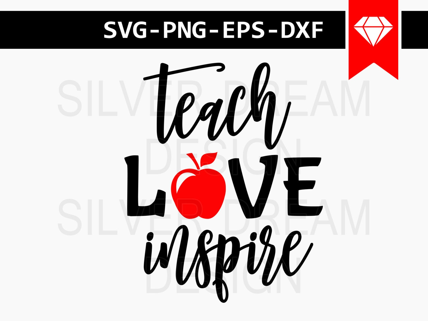 Teach Love Inspire Svg File Teacher Svg Teacher Apple Svg