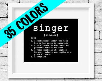 Singer Quote, Singer Definition, Sing Quote, Singing Quote, Sing Print, Singer Print, Singing Print, Vocalist Quote, Vocalist Print, Sing