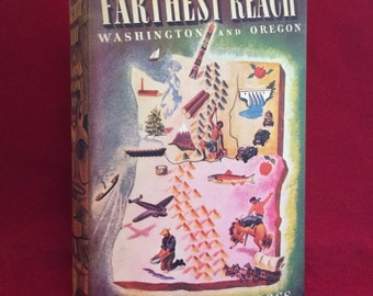 Farthest Reach: Oregon and Washington by Nancy Wilson Ross Signed & Inscribed 1st Edition 1941 Rare History Book