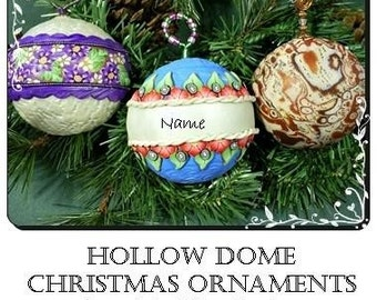 Tutorial - Hollow Dome Christmas Ornaments PCT0003-16