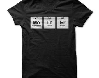 Mother shirt, mother Periodic Table Shirt, mother gift, shirt for mother, shirt for mom, gift for mom, mother funny shirt, mother funny tee