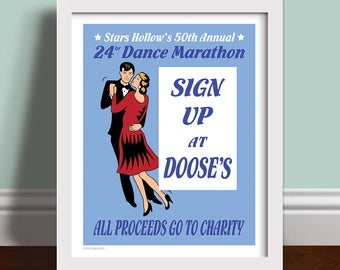 Stars Hollow's 50th Annual 24hr Dance Marathon Poster -  Retro Art