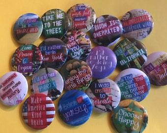 Custom Buttons, Custom Magnets, Custom 1.25'' Pinback Buttons, Custom Pin, Customized Party Favors, Custom Gifts, Custom Badge Fridge Magnet