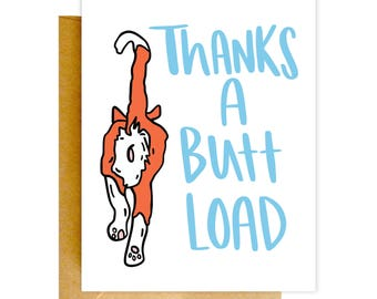 Funny Thank You Card, Funny Greeting Card, Thank You Card, Greeting Card, Cat Card, Funny Card, Love Card, Thanks a Buttload Card, Cat Gift