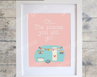KIDS WALL ART- Oh...The Places You Will Go Pink - Kids Room Decor- Teen Wall Art - Nursery Wall Art - Vintage Caravan Print