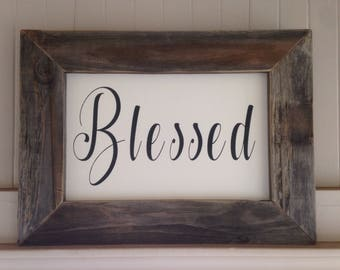 Blessed rustic framed sign 17x24