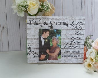 Thank you for raising the man of my dreams frame, mother of the groom, from the bride gift, personalized wedding picture frame