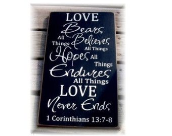 Love Bears all things... 1 Corinthians 13 typography wood sign