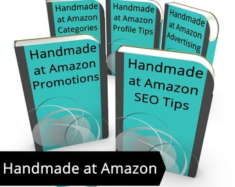 Handmade at Amazon Professional Seller Tips - ALL Handmade at Amazon Guides, Tips for Professional Sellers H@A Selling on Amazon SEO