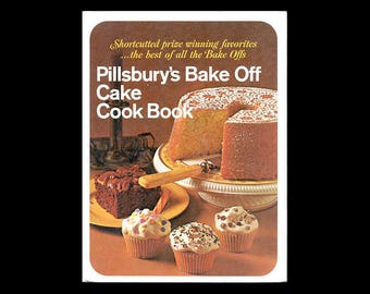 1969 Pillsbury's Bake Off Cake Cook Book, Cookbooks, Cake Cookbook, Desserts Cookbook, from NewYorkPaperTrail on Etsy