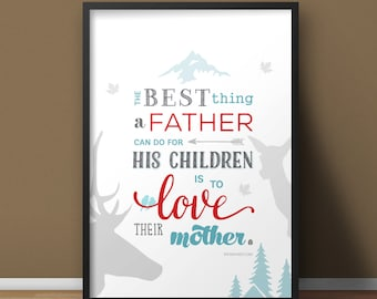 Inspirational Father's Day Print Nature Theme Multiple Files