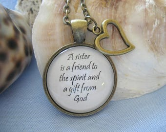 A Sister is a Friend to the Spirit and a Gift From God - Sister of the Bride Sister of the Groom -Best Friend - Sisters In Christ Necklace