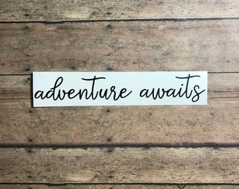 adventure awaits / decal / adventure / awaits / hiking / beach / forest / trail / camping / ocean / outdoors / outdoorsy / mountains