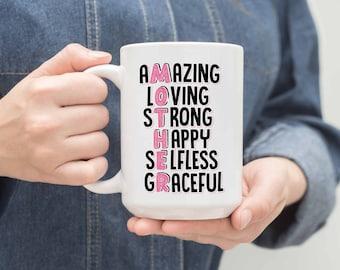 Mother Amazing Loving Strong Happy Selfless Graceful Funny Gift White Mug