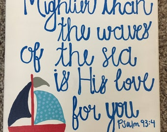 Mightier Than the Waves of the Sea Canvas (Customizable)