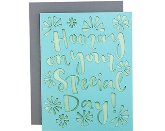 "Special Occasion Card - ""Hooray on Your Special Day!"" Laser Cut Card"