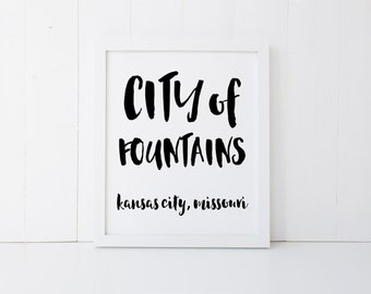 KC Kansas City, City of Fountains Digital Art Hand Lettering Font Print Gallery Wall