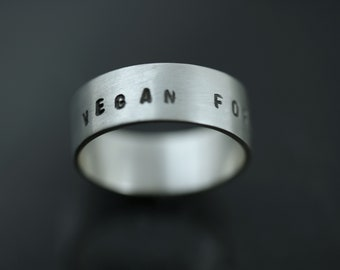 Vegan Gift, Vegan Ring, Vegan Band, Vegan Forever, Rustic Jewelry Rings, Fine Silver Ring, Plant Based, Vegan Activist, Cruelty Free Jewelry