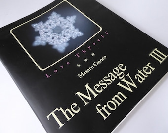 Messages from Water ~ Volume III