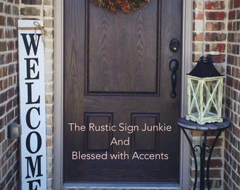 Amazing Porch Welcome Signs ...