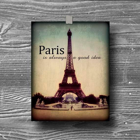 8x10 Paris French Vintage Photograph Print Poster Quote Eiffel