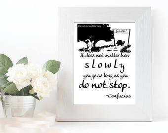 Printable Tortoise And Hare Inspirational Wall Art Quote For Students | Confucius Quote | Black and White Printable Quote | A4 Wall Art