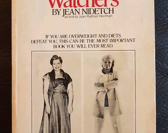 The memoir of a successful loser. The story of Weight Watchers by Jean Nidetch