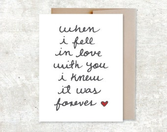 When I Fell In Love With You I Knew It Was Forever Card - Wedding Card - Anniversary card