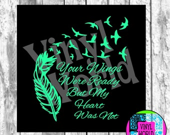 SVG Cut File, Wings Were Ready, Feathers, Doves, Cricut file, Silhouette file, DXF, eps, pdf, png, jpeg, studio file, decal, memorial decal