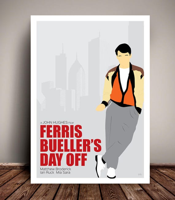 Ferris Bueller's Day Off // John Hughes // Minimalist Movie Poster // Unique Art Print