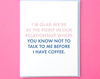 Coffee Valentine. Boyfriend Funny Anniversary Card. Funny Galentine. Best Friend Card. Coffee Card. Valentine for Him. Valentine for Her