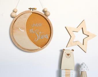 Under the Stars Nursery Decor, Wood Sign, Gallery Wall, Inspirational Baby Wall Art, Embroidery Hoop Art, Stars Moon Nursery Art, Wanderlust