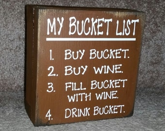 My Bucket List  Box Sign